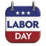 Labor Day and you…